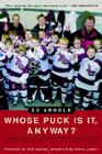 Whose Puck Is It, Anyway?: A Season with a Minor Novice Hockey Team Cover Image