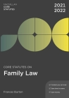 Core Statutes on Family Law 2021-22 Cover Image