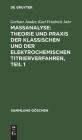 Maßanalyse: Theorie Und Praxis Der Klassischen Und Der Elektrochemischen Titrierverfahren, Teil 1 Cover Image
