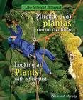 Mirando a Las Plantas Con Un Cient-Fico/Looking at Plants with a Scientist Cover Image