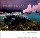 The Annotated Origin: A Facsimile of the First Edition of on the Origin of Species Cover Image