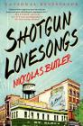 Shotgun Lovesongs Cover Image