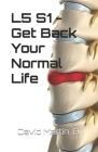 L5 S1 - Get Back Your Normal Life Cover Image