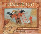 Fly, Kite, Fly!: The Story of Leonardo and a Bird Catcher Cover Image