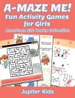 A-MAZE ME! Fun Activity Games for Girls: American Girl Books Collection Cover Image
