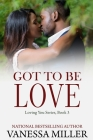 Got To Be Love (Loving You #3) Cover Image