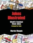 Jokes Illustrated: World's Funniest Clean Jokes Cover Image