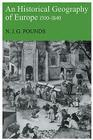 An Historical Geography of Europe, 1500-1840 Cover Image