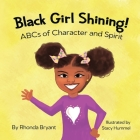 Black Girl Shining! ABCs of Character and Spirit Cover Image