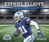 Ezekiel Elliott: Superstar Running Back Cover Image