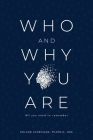 Who and Why You Are: All You Need to Remember Cover Image