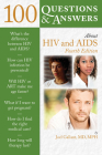 100 Questions & Answers about HIV and AIDS (100 Questions & Answers about . . .) Cover Image