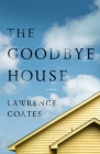 The Goodbye House Cover Image
