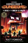 Minecraft Dungeons: The Rise of the Arch-Illager: An Official Minecraft Novel Cover Image