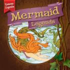 Mermaid Legends (Famous Legends) Cover Image