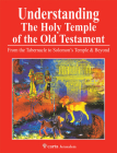 Understanding the Holy Temple of the Old Testament Cover Image