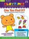 Play Smart Playtime: Can You Find It? Spot-the-Differences & More Games Ages 2-4: At-home Activity Workbook Cover Image