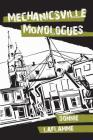 Mechanicsville Monologues: Monologues and Stories for Performance in a Tavern Cover Image