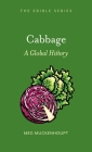 Cabbage: A Global History (Edible) Cover Image