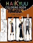 Haikyuu Coloring Book: Anime Manga Coloring Books, Anime Coloring book & Sketchbook, Volleyball Anime Book For Sketching & Drawing Cover Image