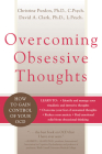 Overcoming Obsessive Thoughts: How to Gain Control of Your Ocd Cover Image