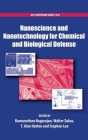 Nanoscience and Nanotechnology for Chemical and Biological Defense (ACS Symposium #1016) Cover Image