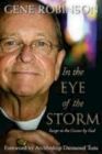 In the Eye of the Storm: Swept to the Center by God Paperback Edition Cover Image