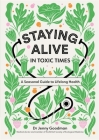 Staying Alive in Toxic Times: A Seasonal Guide to Lifelong Health Cover Image