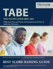 TABE Test Study Guide 2020-2021: TABE Exam Prep and Practice Test Questions for the Test of Adult Basic Education Cover Image