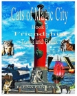 Cats of Magic City: Book 3. Friendship. Tosha and Break Cover Image