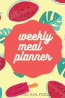 Weekly Meal Planner: Useful Weekly Grocery Shopping List- Organizer for Shopping & Cooking -Food Journal - Daily Planner Cover Image