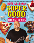 Super Good Baking for Kids Cover Image