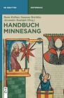 Handbuch Minnesang (de Gruyter Reference) Cover Image