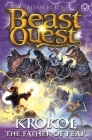 Beast Quest: Krokol the Father of Fear: Series 24 Book 4 Cover Image