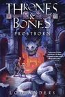 Frostborn (Thrones and Bones #1) Cover Image