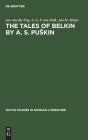 The Tales of Belkin by A. S. Puskin (Dutch Studies in Russian Literature #1) Cover Image