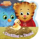 A Duckling for Daniel (Daniel Tiger's Neighborhood) Cover Image