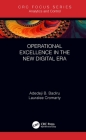 Operational Excellence in the New Digital Era: Under the New Digital Era Cover Image