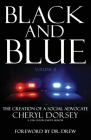 Black and Blue: The Creation Of A Social Advocate Cover Image