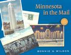 Minnesota in the Mail: A Postcard History Cover Image