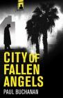 City of Fallen Angels: Detective Noir Set in a Suffocating La Heat Wave Cover Image