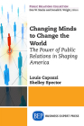 Public Relations for the Public Good: How PR has shaped America's Social Movements Cover Image