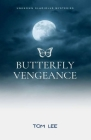 Butterfly Vengeance: Unknown Gladiolus Mysteries Cover Image