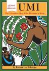 Umi: The Hawaiian Boy Who Became King Cover Image