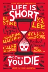 Life Is Short and Then You Die: Mystery Writers of America Presents First Encounters with Murder Cover Image