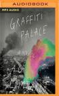 Graffiti Palace Cover Image