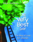 The Very Best Day: The Way of Love for Children Cover Image