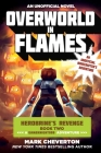 Overworld in Flames: Herobrine?s Revenge Book Two (A Gameknight999 Adventure): An Unofficial Minecrafter?s Adventure (Gameknight999 Series) Cover Image