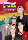 Female Force: Pride LGBTQ+: Ellen DeGeneres, Joan Jett, Kristen Stewart, Jane Lynch and Rosie O'Donnell Cover Image