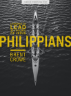 Philippians - Teen Bible Study: Learning to Lead as a Disciple of Jesus Cover Image
